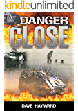 Danger Close: A Novel of the Vietnam War