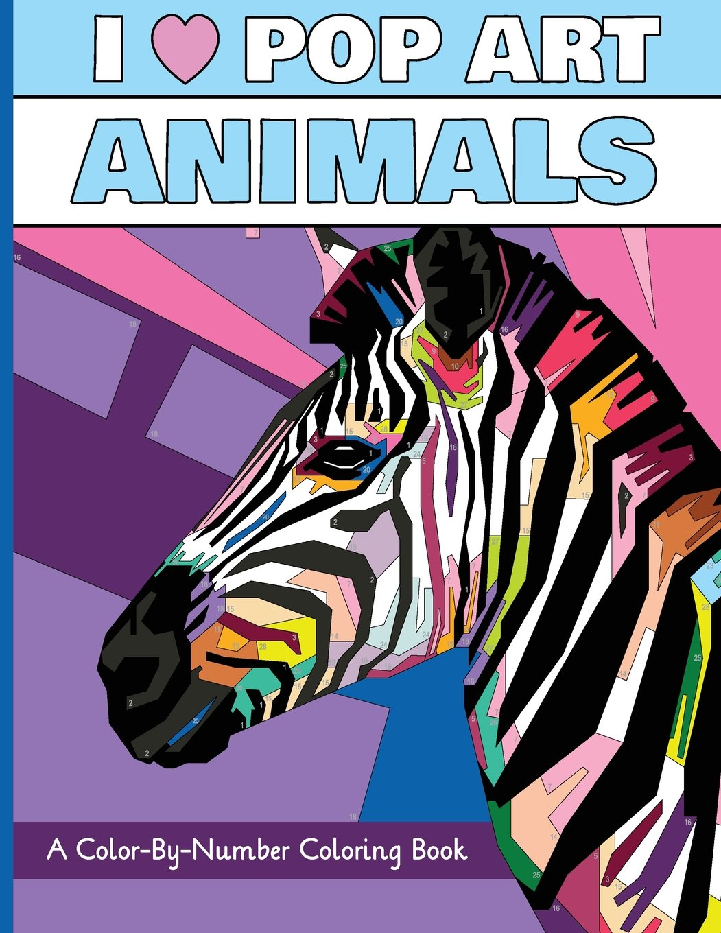Amazoncom I Heart Pop Art Animals A Color By Number Coloring
