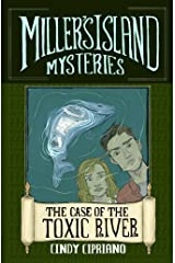 The Case of the Toxic River (Miller's Island Mysteries Book 1) Kindle Edition