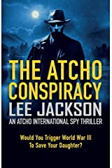 THE ATCHO CONSPIRACY: AN ATCHO INTERNATIONAL SPY THRILLER Paperback