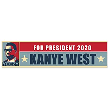 Yeezy for president 2020 kanye west bumper sticker political election bumper sticker