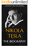 Nikola Tesla: The Biography (English Edition)