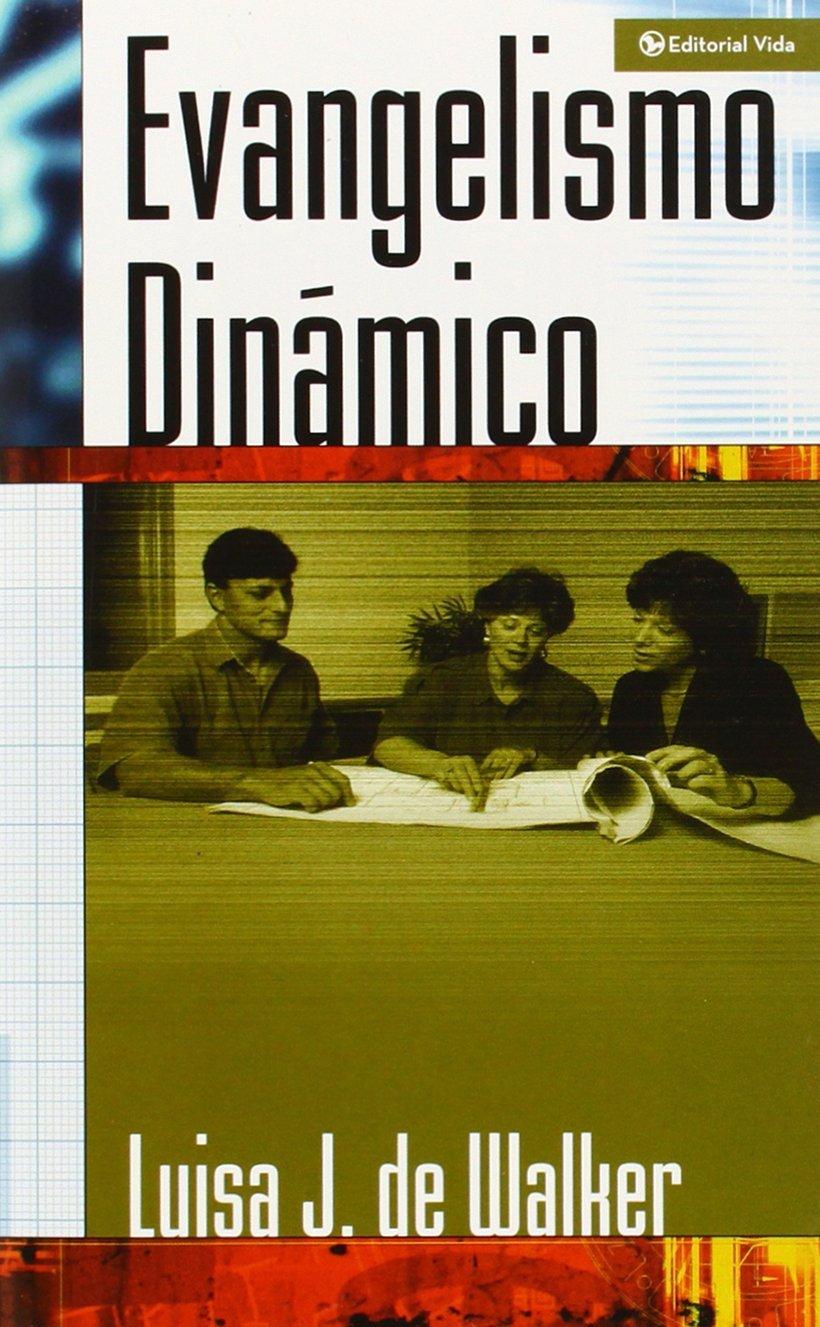Evangelismo Dinamico: Amazon.es: Luisa J Walker, Luisa Jeter De ...
