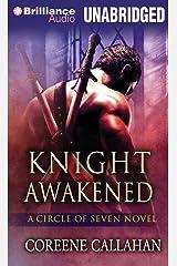 Knight Awakened (Circle of Seven Series) Audio CD