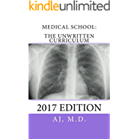 Medical School: The Unwritten Curriculum