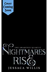 Nightmares Rise: A Dystopian Post-Apocalyptic Adventure (The Awakened Book 3) Kindle Edition