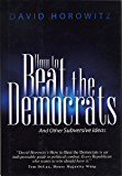 How to Beat the Democrats and Other Subversive Ideas (English Edition)