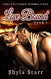 Love Bound (Lonely Billionaire Romance Series Book 2)
