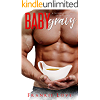 Baby Gravy (A Second Helpings Short Story)
