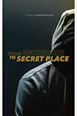 From Secret Sin to Secret Place (Holy Spirit Book 1) Kindle Edition