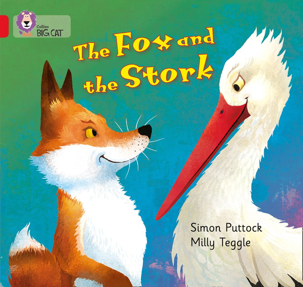 The Fox and the Stork (Collins Big Cat) ebook