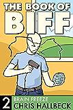 The Book of Biff #2 Brain Freeze