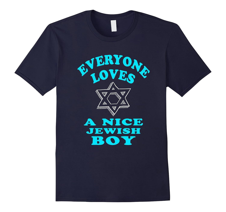 FUNNY EVERYONE LOVES A NICE JEWISH BOY T-SHIRT Hanukkah Gift-CL