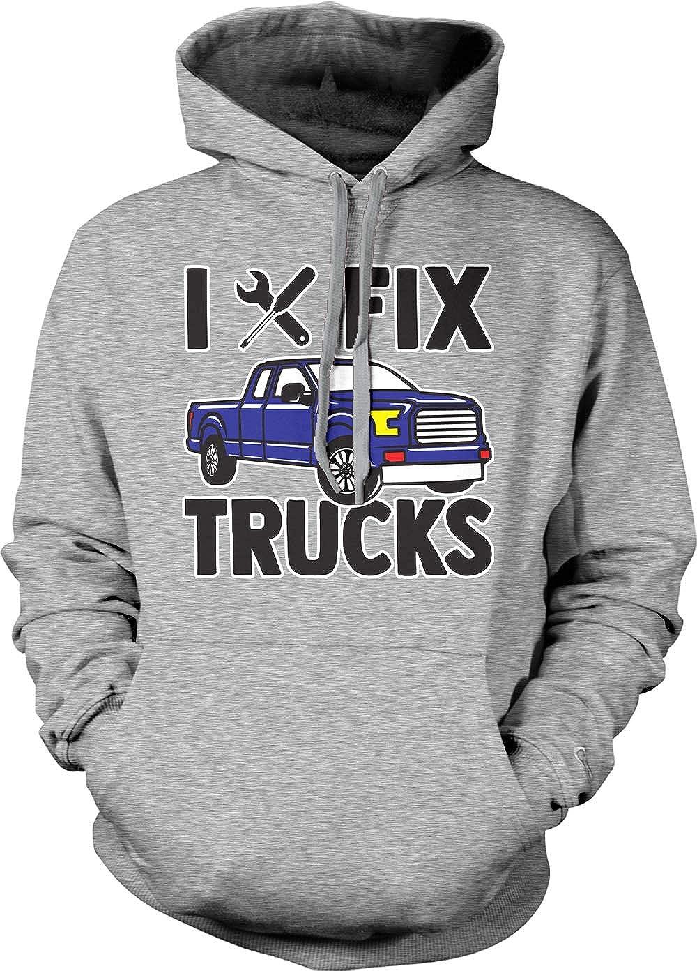 I Fix Trucks Auto Mechanic Gearhead Unisex Hoodie Sweatshirt