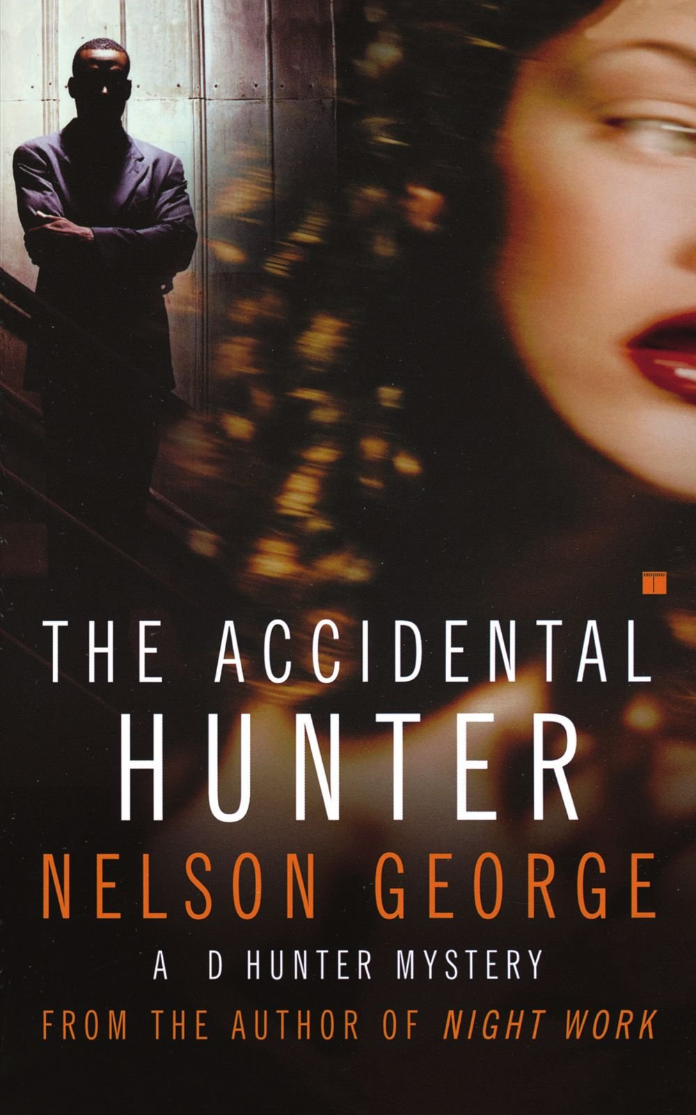 The Accidental Hunter: A D Hunter Mystery: Nelson George: 9780743235525:  Amazon: Books