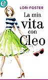 La mia vita con Cleo (eLit) (Sawyers Siblings Vol. 3)