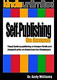 Self-Publishing on Amazon: Visual Guide to publishing on Amazon Kindle and Amazon's print-on-demand service, Createspace