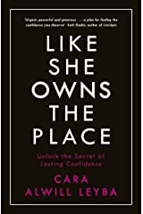 Like She Owns the Place: Unlock the Secret of Lasting Confidence Kindle Edition