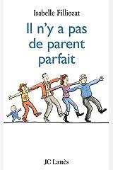 Il n'y a pas de parent parfait (Psy-Santé) (French Edition) Kindle Edition