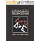 Fundamental Electromagnetics and Applications