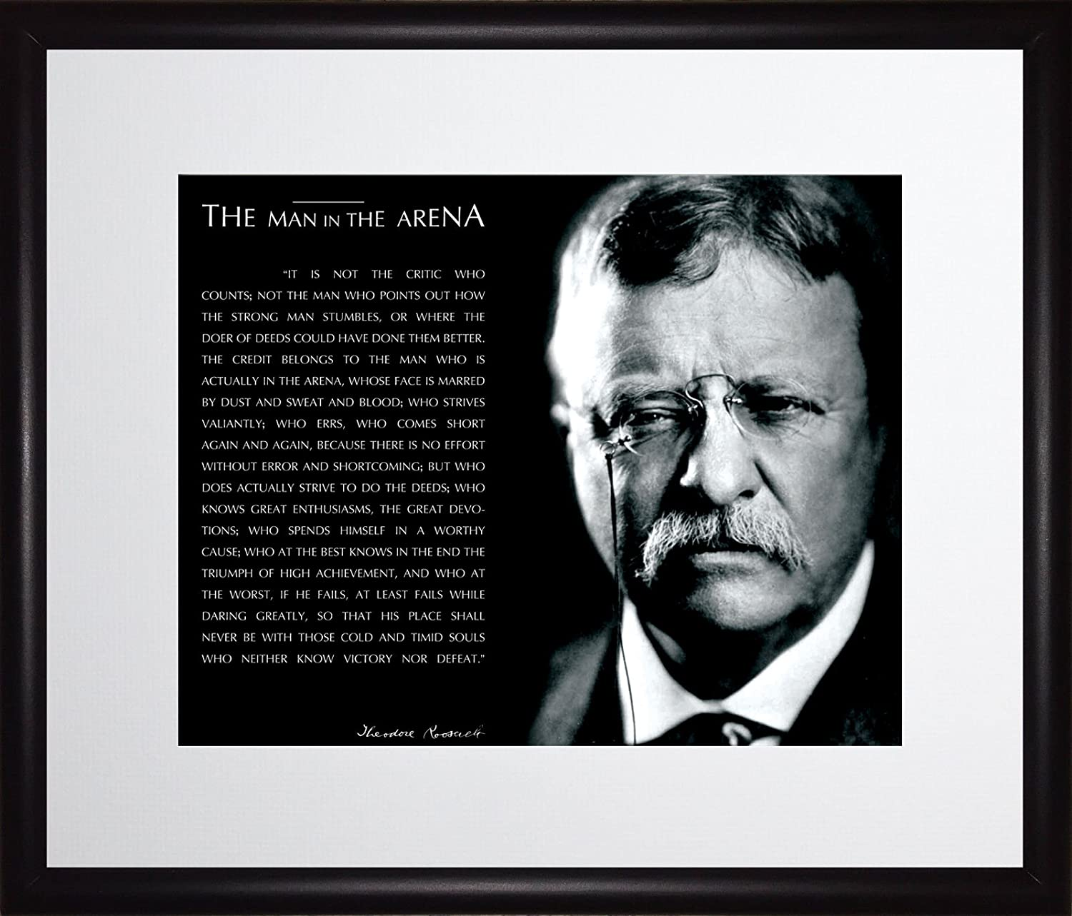 B012U6D7Q0 WeSellPhotos Theodore Teddy Roosevelt The Man in The Arena Quote 8x10 Framed Picture (Black and White with Signature) (11x14 Black Wood Frame Matted to 8x10 Opening) 71DybULVm-L