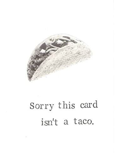 Amazon Sorry This Card Isnt A Taco Funny Birthday