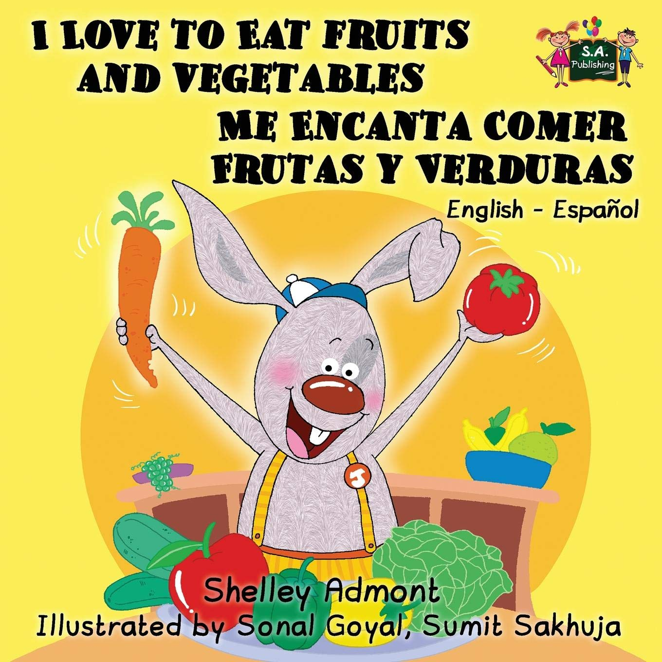 ... y Verduras: English-Spanish Bilingual book (English Spanish Bilingual Collection): Shelley Admont, KidKiddos Books: 9781926432878: Amazon.com: Books