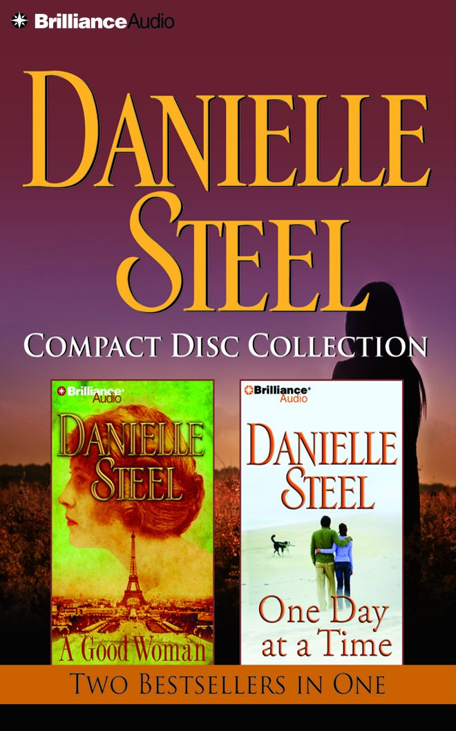 Read Online Danielle Steel CD Collection 2: A Good Woman, One Day at a Time PDF