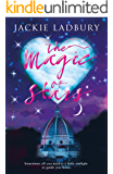 The Magic of Stars: A Blue Skies feel-good, heavenly romance (Blue Skies airline series Book 2)