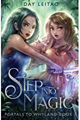 Step into Magic (Portals to Whyland) (Volume 1)