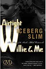 Airtight Willie & Me Kindle Edition