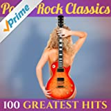 100 Greatest Hits: Pop & Rock Classics