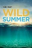 Wild Summer (Love Story Universe Book 2)