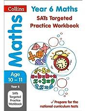 Year 6 Maths SATs Targeted Practice Workbook: Key Stage 2 (Collins KS2 Practice)