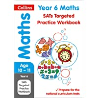 Year 6 Maths SATs Targeted Practice Workbook: 2019 tests (Collins KS2 Revision and Practice)