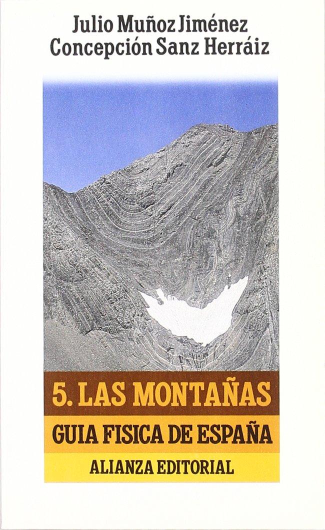 Guía física de España. 5. Las montañas El Libro De Bolsillo Lb: Amazon.es: Muñoz Jiménez, Julio, Sanz Herráiz, Concepción: Libros