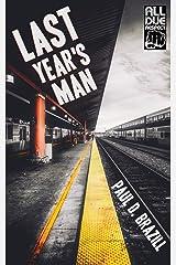Last Year's Man Paperback