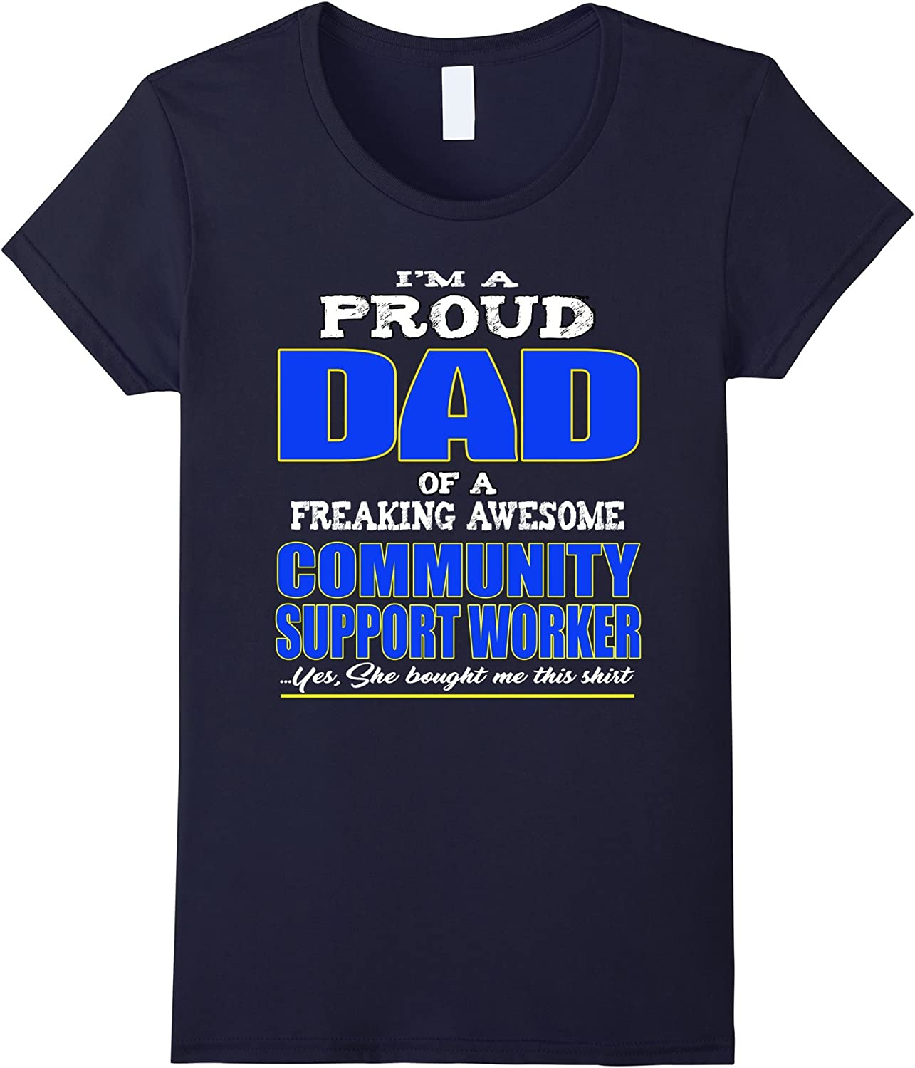 Women's Proud Dad Of Community Support Worker T-Shirt Medium Navy