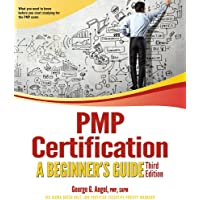PMP Certification: A Beginner's Guide, Third Edition