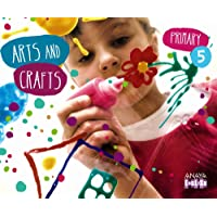 Arts and Crafts 5. (Anaya English) - 9788467850147