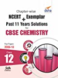 Chapter-wise NCERT + Exemplar + Past 11 Years Solutions for CBSE Class 12 Chemistry