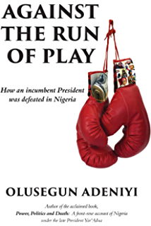 Amazon soldiers of fortune a history of nigeria 1983 1993 against the run of play how an incumbent president was defeated in nigeria fandeluxe PDF