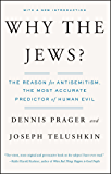 Why the Jews?: The Reason for Antisemitism