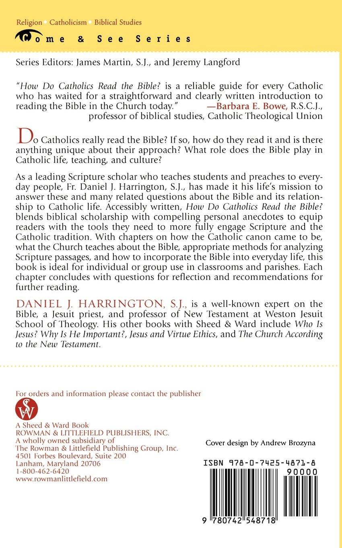 How Do Catholics Read the Bible? (The Come & See Series): S. J. Daniel J. Harrington: 9780742548718: Amazon.com: Books