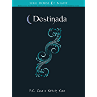 Destinada (Série House of Night Livro 9)