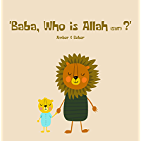 Baba, who is Allah (swt)? (The Lion Series Book 1) (English Edition)