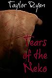 Tears of the Neko (English Edition)