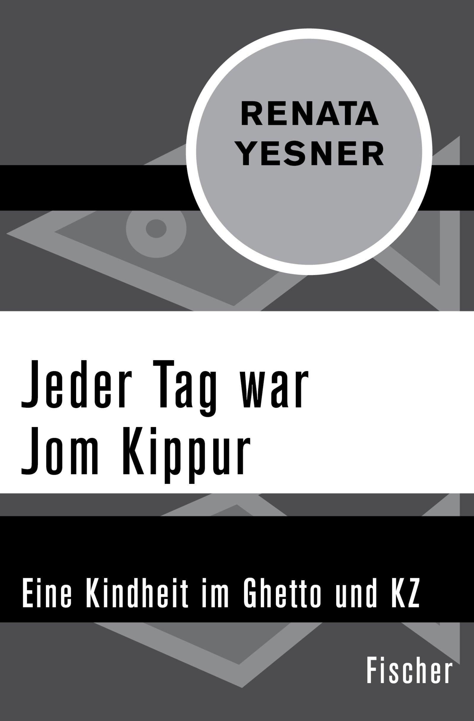 Jeder Tag war Jom Kippur: Eine Kindheit im Ghetto und KZ Taschenbuch – 23. Februar 2018 Renata Yesner Mona Körte FISCHER Taschenbuch 3596320127
