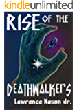 Rise of the Death Walkers (The Circle of Heritage Saga Book 1)