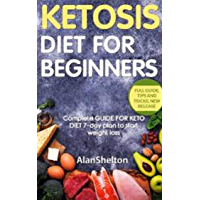 keto diet book: Learn how to start the ketogenic diet the right way! (the ultimate guide for beginners) (English Edition…